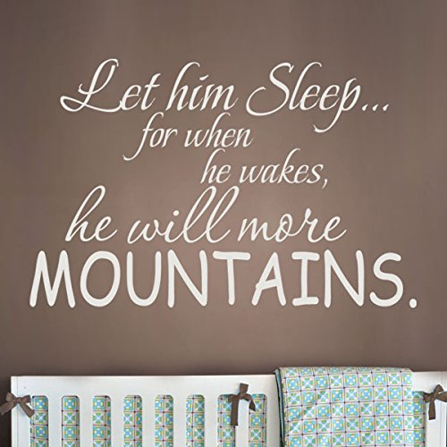 Baby Nursery Wall Decal - Let Him Sleep When He Wakes He Will Move Mountains Boys Wall Decal Vinyl Lettering (Brown, Small)