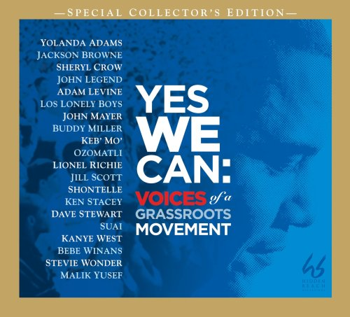 Yes We Can: Voices of a Grassroots Movement (Barack Obama)