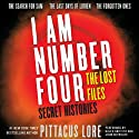 Secret Histories: I Am Number Four: The Lost Files Audiobook by Pittacus Lore Narrated by Kaleo Griffith, John Reynolds