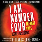 Secret Histories: I Am Number Four: The Lost Files | Pittacus Lore