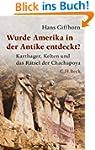 Wurde Amerika in der Antike entdeckt?...