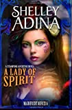 A Lady of Spirit: A steampunk adventure novel (Magnificent Devices) (Volume 6)