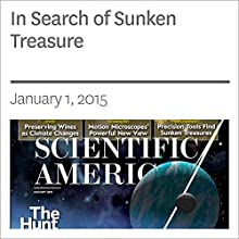 In Search of Sunken Treasure (       UNABRIDGED) by Philip J. Hilts Narrated by Mark Moran