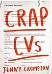 Crap CVs by Jenny Crompton (2014-10-09)