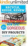 Recycle, Reuse, Renew: Bring Old Thin...
