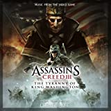 Assassin's Creed 3: The Tyranny of King Washington (Original Game Soundtrack)