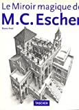 The Magic Mirror of M.C.Escher (Evergreen Series) (French Edition) (382289284X) by Ernst, Bruno