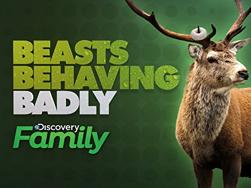 Beasts Behaving Badly Season 1