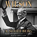 Wilson Audiobook by A. Scott Berg Narrated by Jeremy Bobb