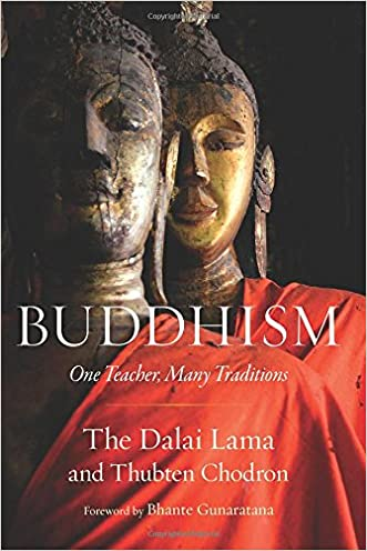 Buddhism: One Teacher, Many Traditions written by His Holiness the Dalai Lama