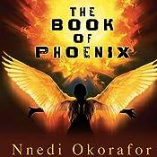 The Book of Phoenix   Nnedi Okorafor