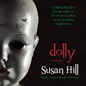 Dolly: A Ghost Story | [Susan Hill]