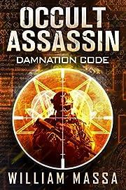 Occult Assassin #1: Damnation Code