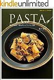 PASTA—基本と応用、一生ものシェフレシピ100 ランキングお取り寄せ