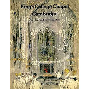 King's College Chapel, Cambridge: The Story and Renovation