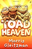 Toad Heaven (0141314826) by Gleitzman, Morris