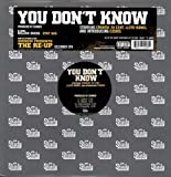 You Don't Know [Vinyl Single]