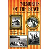 Memories of the Beach: Reflections on a Toronto Childhood ~ Lorraine O'Donnell...