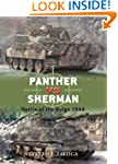 Panther vs Sherman: Battle of the Bul...