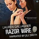 Razor Wire | Lauren Gallagher