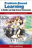 img - for By Ann Lambros - Problem-Based Learning in Middle and High School Classrooms: A Teacher's Guide to Implementation book / textbook / text book