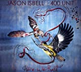 Jason Isbell Here We Rest