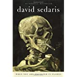When You Are Engulfed in Flames ~ David Sedaris