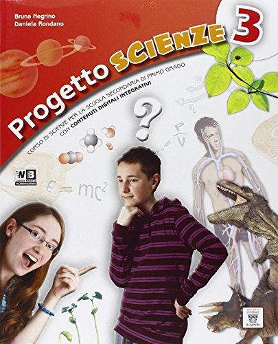 Progetto scienze. Con e-book. Con espansione online. Con DVD. Per la Scuola media: 3