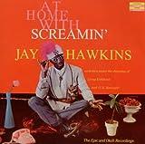 echange, troc Jay Hawkins - Jay Hawkins At Home With Screamin'