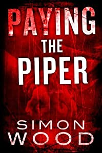 Paying The Piper by Simon Wood ebook deal