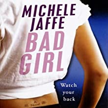 Bad Girl (       UNABRIDGED) by Michele Jaffe Narrated by Teri Clark Linden