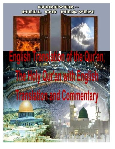 English Translation of the Qur'an, The Holy Qur'an with English Translation and Commentary PDF