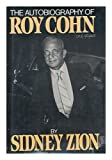 The Autobiography of Roy Cohn (081840471X) by Cohn, Roy M.