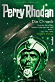 Die Perry Rhodan Chronik - Biografie der größten Science Fiction-Serie der Welt Band 3: 1981-1995