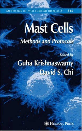 Mast Cells: Methods And Protocols (Methods In Molecular Biology)
