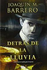 Detras de la lluvia por Joaquin Barrero. Edición en español