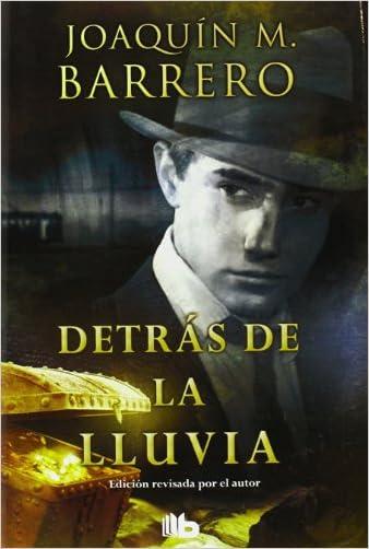 Detras de la lluvia (Spanish Edition)