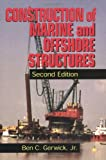 img - for Construction of Marine and Offshore Structures, Second Edition (Civil Engineering - Advisors) book / textbook / text book