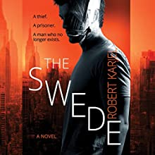 The Swede (       UNABRIDGED) by Robert Karjel Narrated by Jeff Harding