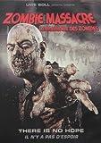 Zombie Massacre / Le Massacre Des Zombies (Bilingual)