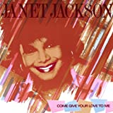 Come Give Your Love To Me by Janet Jackson