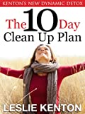 img - for The New 10 Day Clean-Up Plan (Kenton's Dynamics) book / textbook / text book
