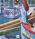 echange, troc Guide Pélican - Les Couleurs du Roussillon - Les pyrénées-Orientales
