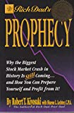 Rich Dad's Prophecy (0964385694) by Lechter, Sharon L.