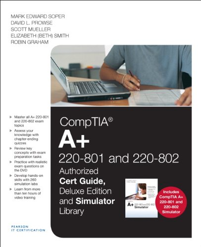 CompTIA A+ 220-801 and 220-802 Cert Guide, Deluxe Edition and Simulator Bundle