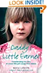 Daddy's Little Earner: A Heartbreakin...