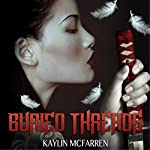 Buried Threads | Kaylin McFarren