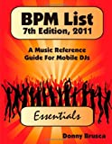 Bpm List, 7th Edition 2011: Essentials