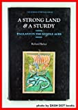 A Strong Land and a Sturdy: England in the Middle Ages (Mirror of Britain) (0233967400) by Barber, Richard