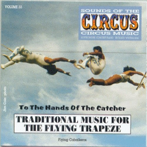 Sounds Of The Circus Vol. 33 - Traditional Music For The Flying Trapeze front-217857